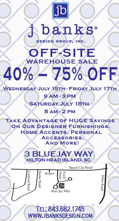 Join us at 3 Blue Jay Way HHI for hot deals and cool steals...