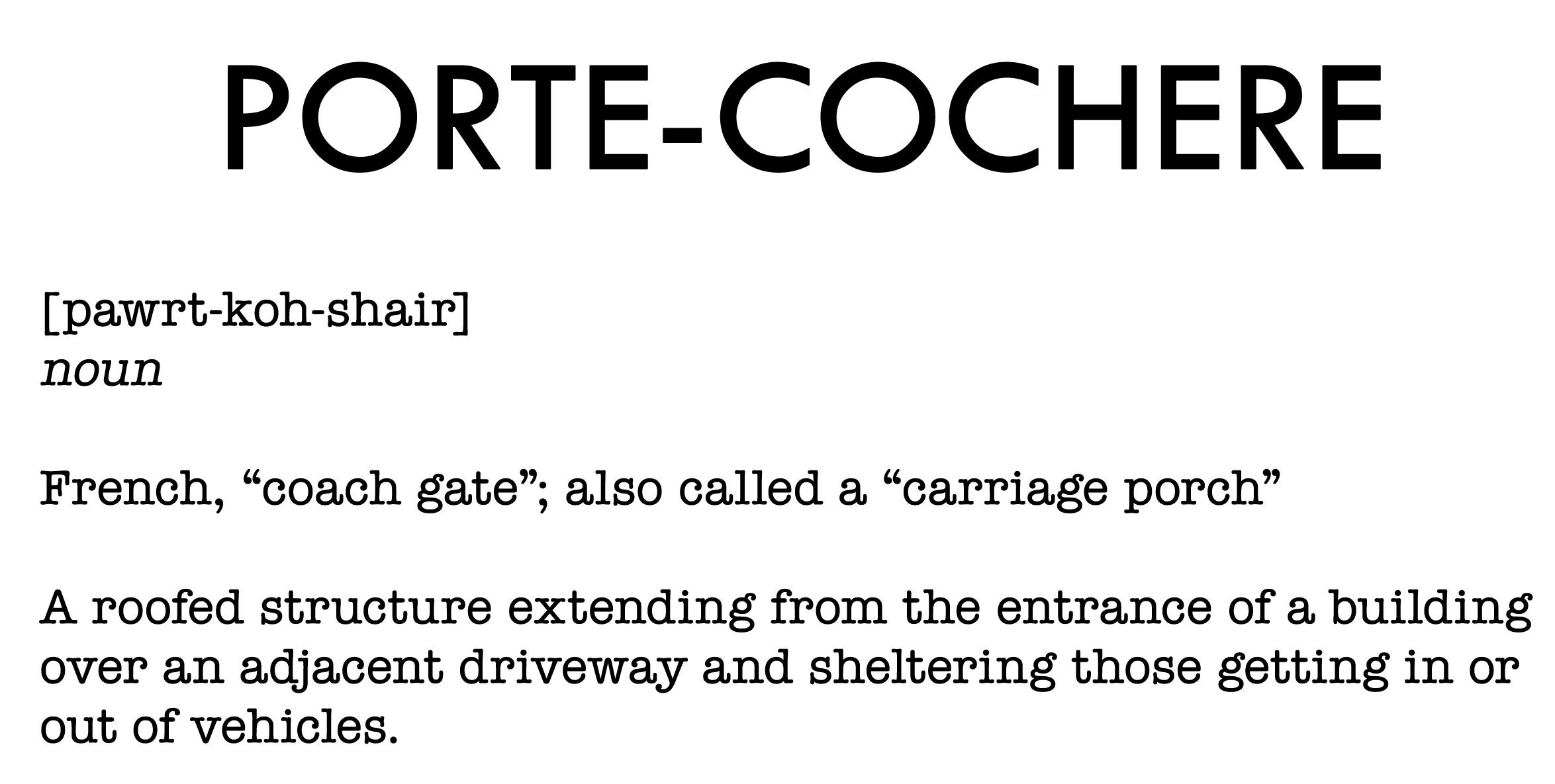 Porte cochere definition 35 main for Porte definition