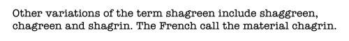 Shagreen 3